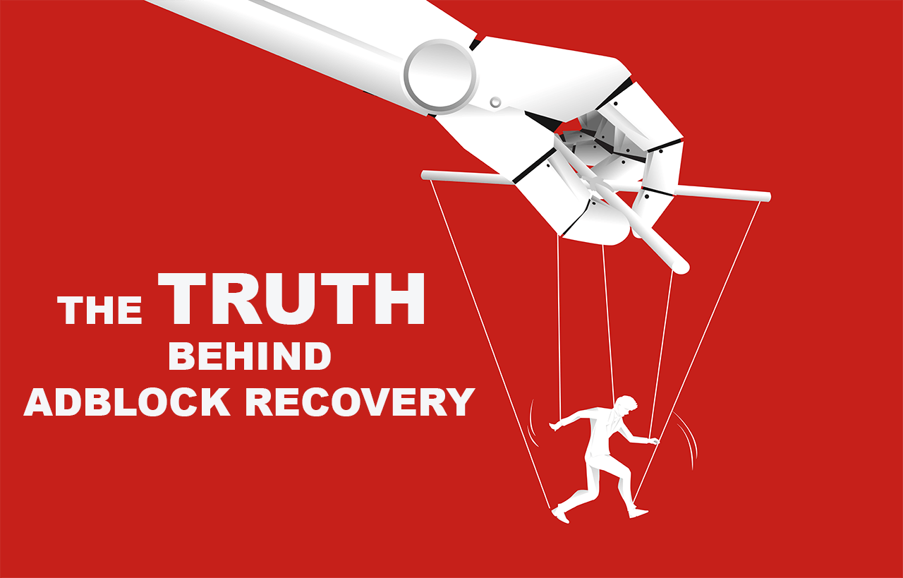 The truth behind Adblock Recovery